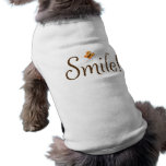 Smile! motivational dog tee with butterfly