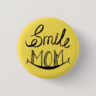 Smile Mum Button
