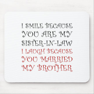Smile Sister In Law Mouse Mat