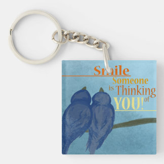 Smile Someone Is Thinking of you. Double-Sided Square Acrylic Key Ring