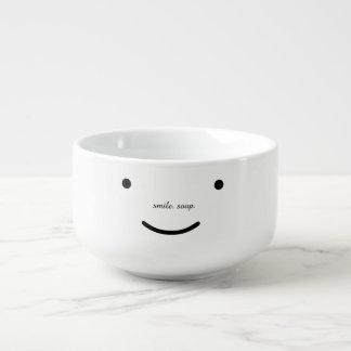 smile. soup. soup bowl with handle