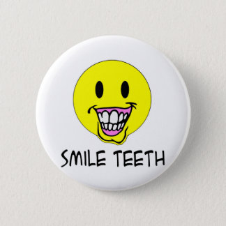 Smile Teeth 6 Cm Round Badge