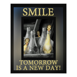 Smile tomorrow is a New Day Poster