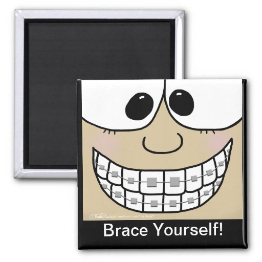Smile with Braces Fridge Magnet