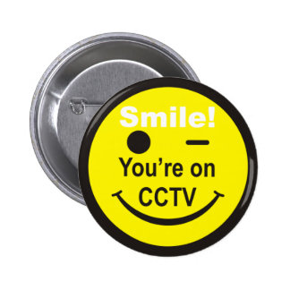 Smile You re on CCTV Pin