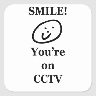 Smile You re on CCTV Square Stickers