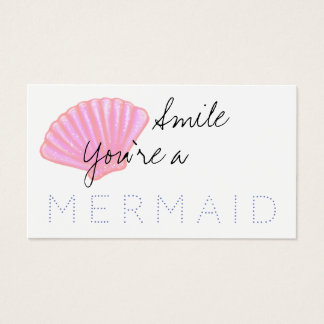 Smile you're a MERMAID Business Card