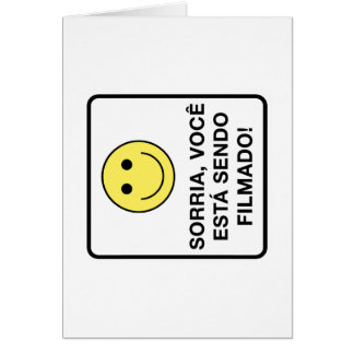 Smile! You're Being Filmed Sign, Brazil Greeting Card