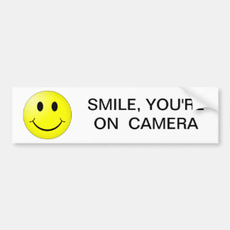 SMILE, YOU'RE ON CAMERA BUMPER STICKER