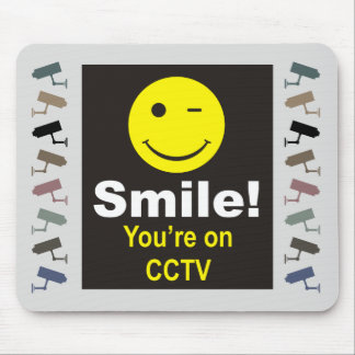 Smile Your'e on CCTV Mouse Mat