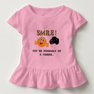Smile! You're probably on a camera Toddler T-Shirt