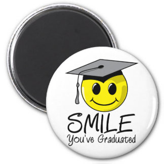 Smile You've Graduated 6 Cm Round Magnet