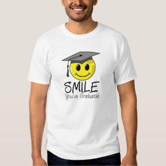 Smile You've Graduated Tshirt