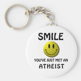SMILE, you've just met an atheist. Basic Round Button Key Ring