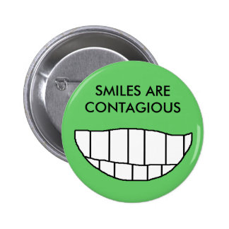 SMILES ARE CONTAGIOUS - button