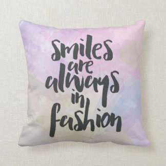 Smiles In Fashion Quote Cushion