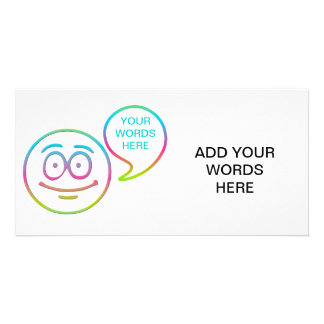 Smiley Face - Add your own words Custom Photo Card