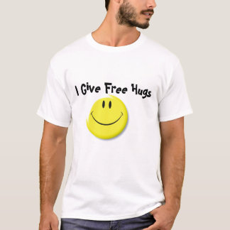 Smiley Face (flat), I Give Free Hugs T-Shirt