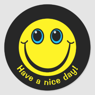Smiley Face Have a nice day Classic Round Sticker