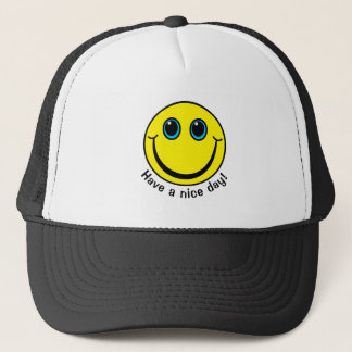 Smiley Face Have a nice day Trucker Hat