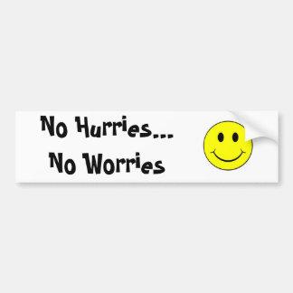 smiley face, No Hurries...No Worries Bumper Sticker