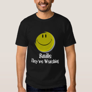 Smiley-face, They're Watching, Smile Tshirt