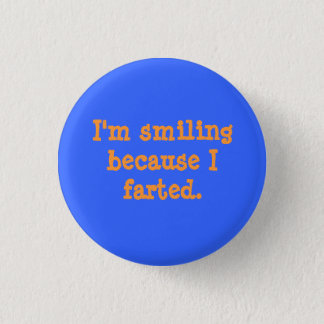Smiling Farted Button