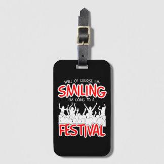 SMILING FESTIVAL (wht) Luggage Tag