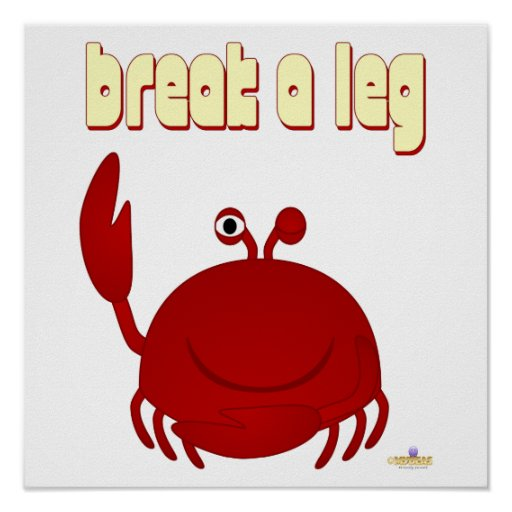 Smiling Red Crab Break A Leg Posters