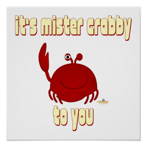 Smiling Red Crab It's Mister   To You Poster