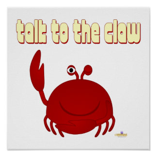 Smiling Red Crab Talk To The Claw Posters