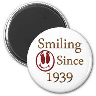 Smiling Since 1939 Magnets