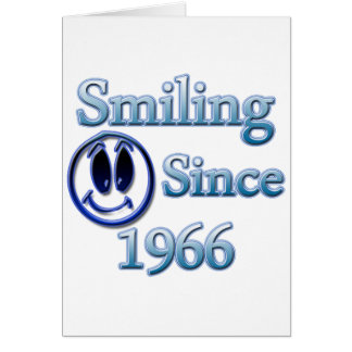 Smiling Since 1966 Card