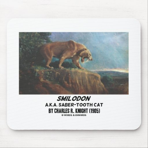 Smilodon (A.K.A. Saber-Tooth Cat) Knight (1905) Mouse Pads