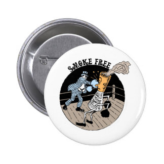 Smoke Free. Kicking butt! 6 Cm Round Badge