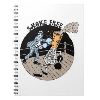 Smoke Free. Kicking butt! Notebook