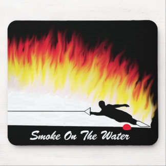 """Smoke On The Water"" Water Ski Mousepad"