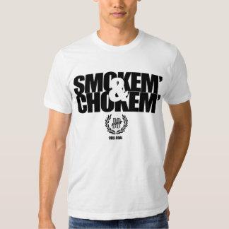 Smokem' & Chokem' T-shirt