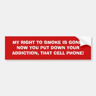 Smoker versus cell phone addiction bumper sticker