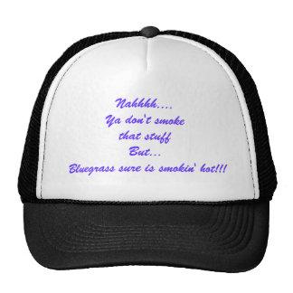 Smokin Hot Bluegrass Hat