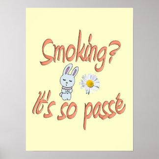 Smoking it s so passé print