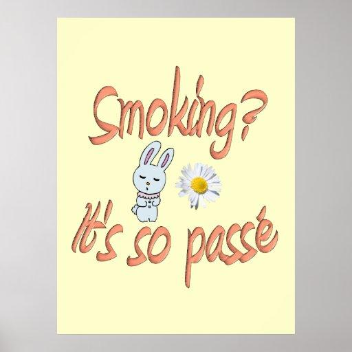Smoking it's so passé print