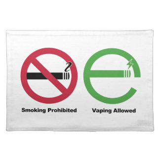 Smoking Prohibited. Vaping Allowed Placemat