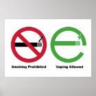 Smoking Prohibited. Vaping Allowed Poster