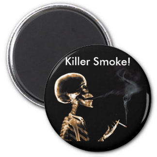 Smoking Will Kill You! - Magnet 2 Inch Round Magnet