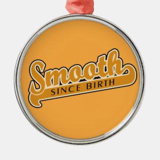 SMOOTH custom ornament