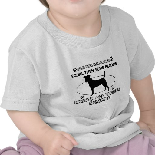 smooth fox Terrier Mommy Design Shirts