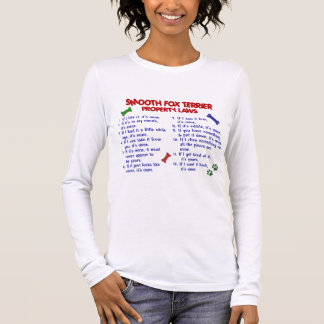SMOOTH FOX TERRIER Property Laws 2 Long Sleeve T-Shirt