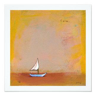 "Smooth Sailing - beauty peace calm modern art 5.25"" Square Invitation Card"