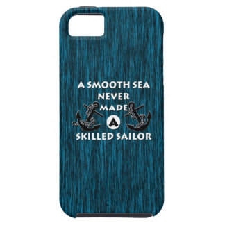 Smooth Sea Never Made Skilled Sailor iPhone 5 Cover